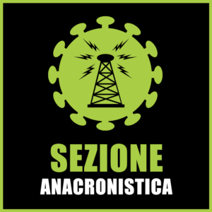 SEZIONE_ANACRONISTICA